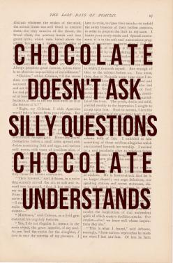 chocolate.: Silly Questions, Chocolates, Quotes, Truth, Funny