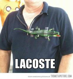 NAILED IT. Personally, I think this guy is smarter than lacoste wearers, cause at least he didn't waste a ton of money for a polo with an alligator...: Ghetto Fabulous, Giggle, Style, Funny Stuff, Redneck, Funnies, Humor