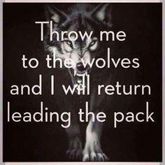 native american indian sayings and quotes - Google Search: Throw, Inspiration, Life, Quotes, Truth, Wolves, Pack, I Will, Return Leading