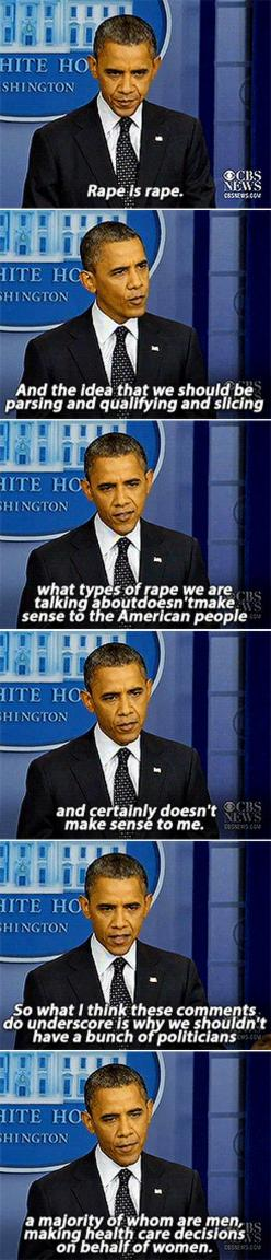 Straight to the point…Really admire this president!: Human Rights, Truth, U.S. Presidents, Obama Standing, Well Said, Rape Culture, Barack Obama, President Obama