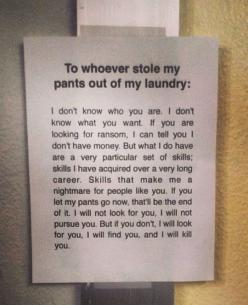 This is the best thing ever! : Stolen Pants, Laundry Thief, Giggle, Laundry Rooms, College, Funny Sign Wall Laundry Stolen, Funny Stuff, Funnies