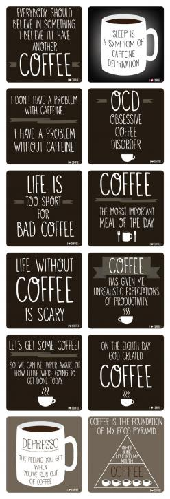 Coffe quotes from http://en.ilovecoffee.jp/posts/view/117: Life Motto, Coffee Sayings Quotes, Coffee Sayings Coffee Quotes, Coffee Quotes Funny, Coffe Quote, Awesome Coffee, Coffee Qoute