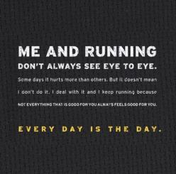 Every day is the day.: Inspiration, Quotes, So True, Running Don T, Fitness Motivation, Running Motivation, Eye, Running Quote, Workout