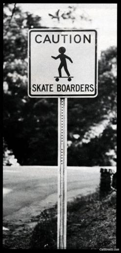 Skateboarding Sign Black and White Photography: Caution Skateboarders, Longboards Skateboards, Deck Design, Skateboarding Sign, Skateboards Longboards