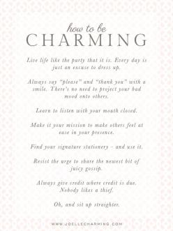 Something Charming: How to be Charming :: Start Simple: Classy Southern Quotes, How To Be Classy Etiquette, Joelle Charming, Classy Lady Quotes, How To Be Ladylike Etiquette, Southern Charm Quote