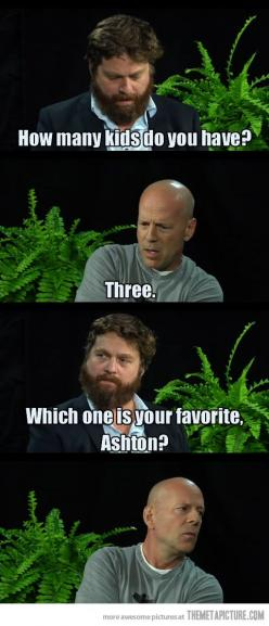 Still makes me laugh.: Giggle, Bruce Willis, Zach Galifianakis, Between Two Ferns, Funny Stuff, Funnies, Photo, Kid