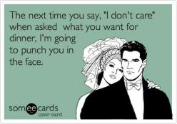 this cracks me up and somedays want to do this....: The Face, My Husband Hates Me, Hate Husband, My Life, Really Stop, When You Want To Throat Punch, Annoying Husband Quotes, Single Night, Lol Amen