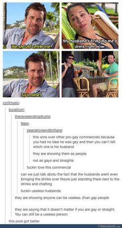 """It doesn't matter if you are gay or straight. You can still be a useless person."": Useless Husbands, Post, Lgbtq Funny, Gay, Funny Stuff, Things, Awesome Commercial, Equally Useless"