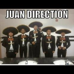 37 Tweets That Mexicans Would Understand LOL!!: Juan Direction, Funny Meme, One Direction, Funny Stuff, Humor, Funnies, Juandirection