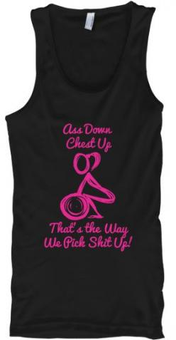Ass Down, Chest Up, That's the Way We Pick Shit Up Tank top. #crossfit: Crossfit Tanks Women, Crossfit Motivation Women, Motivational Workout Tanks, 20Th, Crossfit Deadlift, Chest Workout Women