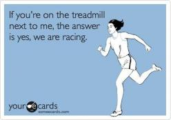 better believe it...: Treadmill Racing, We Re Racing, Fitness Quotes Funny, I M Winning, Fitness Humor, My Life, Totally Me, Haha So True