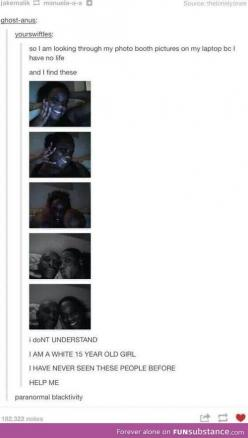 HAHAHA THE LAST COMMENT THO: Giggle, Funny Stuff, White Girls, Tumblr Posts, Paranormal Blactivity, So Funny