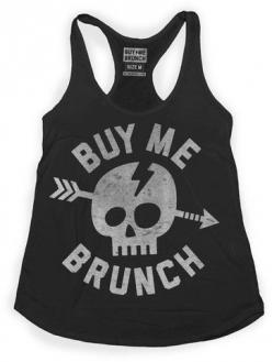 Brunch Skull Tank – Buy Me Brunch  way to my heart is brunch: Skulls, Style, Buy, Skull Tank, Brunch Skull, T Shirts, Products