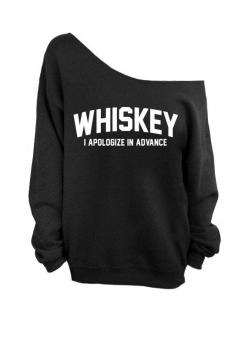 Whiskey - I Apologize In Advance - Black Slouchy Oversized Sweatshirt    (This listing is for the *BLACK* sweatshirt only! Each color has its own: Slouchy Oversized, Apologize, Slouchy Sweaters, Style, Black Slouchy, Oversized Sweaters, Sweater Whiskey