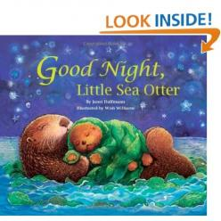 Good Night, Little Sea Otter: Janet Halfmann, Good Night, Future, Books Worth, Otters, Baby, Kid