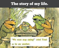 I feel you, Toad.: Stop Eating, Giggle, My Life, Book, Frog And Toad, Funny Stuff, Smile, Mylife