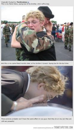 This is so sad. It made me cry a little if you really think about it .. It's sad !!: Hero, Goodbye, My Heart, So Sad, Military