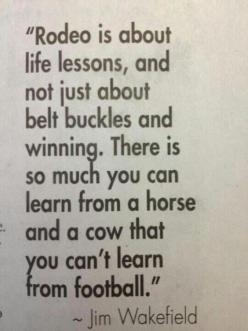 Amen! I feel so sorry for the kids who will never get to experience life around livestock. Poor babies : Rodeo Life, Rodeo Quotes, Horses, Life Lessons, Country Quotes, So True, Things, Rodeo Style