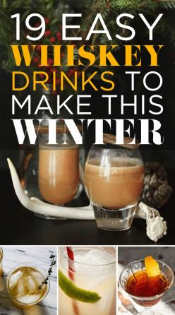 Whiskey <3: Hot Whiskey Drink, Easy Winter Cocktail, Easy Whiskey Drink, Winter Whiskey Drink, Whiskey Drinks, 19 Whiskey, Winter Bucket Lists, Holiday Whiskey Drink