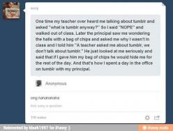 Why can't I have teachers like that?!?!?!?!?!?: Work, School Funny, Principal, Doctor Who Tumblr Posts, Humor, Funnies, Don T, Funny School Stories Tumblr, Funny Teachers Stories
