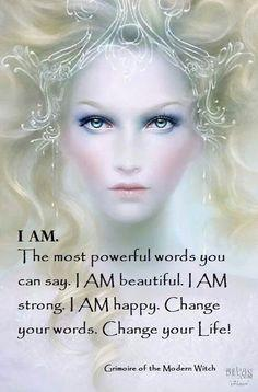 """I am."" The most powerful words you can say. ♥"