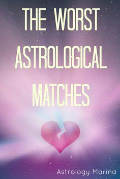 Astrology Marina: Worst Astrological Matches in Compatibility