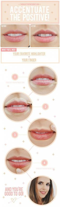 Use that same highlighter to accentuate your lips.   41 Life-Saving #BeautyHacks Every Girl Should Have In Her Arsenal: Makeup Tutorials, Make Up, Beauty Tips, Beauty Hacks, Makeup Tips, Lips, Lip Highlight, Highlights