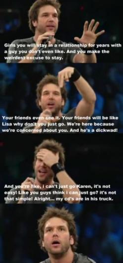 Omg one of my favorites. Dane Cook- Humor me - Random funnies: Danecook, Truth, Cds, Funny, So True