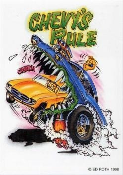 rat fink ed big daddy roth chevys rule
