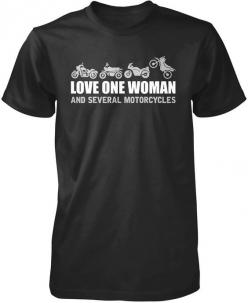 Love One Woman and Several Motorcycles: Motorcycle Gear, Snare Drums,  Tee Shirt,  T-Shirt, Bad Bikes, Jersey, Bike S Trikes