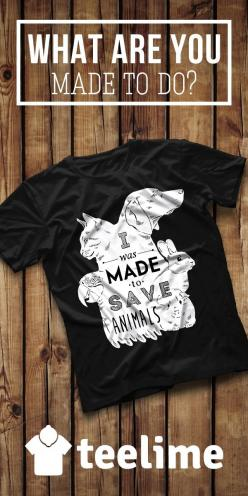"""I Was Made To Save Animals""  T-shirt for people with style and taste. Other styles and colors are available. See more cool t-shirts www.teelime.com: Save Animals Shirt, Future Vet, Animal Rescue Shirts, Color, Pre Vet, Veterinarian Humor, Rescue"