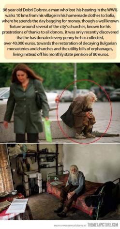 This old abandoned man is a true hero… didn't know where to pin this.: Humanity Restored, Dobridobrev, 40 000, 98 Year, Faith In Humanity