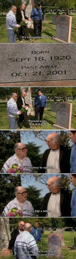 Haha, Wow! I actually would probably do the same thing. :-): Giggle, Larry David Funny, My Dad, My Husband, Funnies, Funeral Humor, Birthday Funny