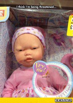 It's not every day that a baby doll leaves me feeling threatened.