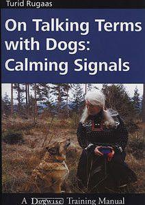 On Talking Terms With Dogs: Calming Signals By Turid Rugaas Book | PupLife Dog Supplies