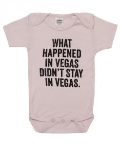 """""What happened in Vegas"""" Baby Onesie Bodysuit: Funny Onesie, Vegas Baby, Fashion Clothes, Vegas Bodysuit, Baby Girl Toddler, Onesie Vegas, Baby Onesie, Baby Fashion"