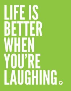 Life is better when you're laughing!: Inspiration, Quotes, Better, My Life, So True, Friend