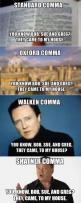 Lmao!!! The Oxford Comma And Why EVERYONE Should Use It 24 - https://www.facebook.com/diplyofficial: Shatner Comma, Walken Comma, Funny Stuff, Funnies, Humor, Oxford Comma, Grammar