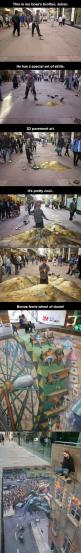 Awesome and amazing. But the last pic made me wonder why does robin never wear pants: Funny Pictures, Humor Funnypictures, Street Art, Funny Images, Funny Quotes, Funny Stuff, Pavement Art, Funny Photos, 3D Pavement