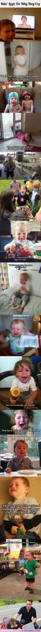 Kids logic on why they need to cry: Kids Logic, Kids Cry, Crying Kids, Funny Pictures, Funny Kids Quotes, Funny Stuff, 15 Kids