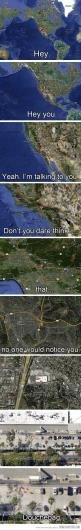 I laughed too much.: Google Earth, Goggle Maps, Funny Stuff, Hey Hey, So Funny, Hate People, Can'T Stop Laughing, Dick Hahahahaha